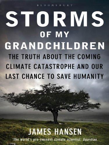 La veritat sobre la catàstrofe climàtica que ve i la nostra última oportunitat de salvar la humanitat.